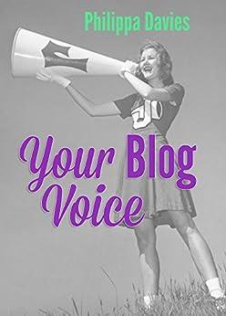 Your Blog Voice (motibooks Book 3) by [Davies, Philippa]