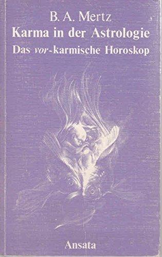 Karma in der Astrologie. Die Wurzeln der Seele im Horoskop