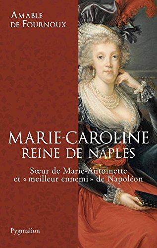 Marie-Caroline, reine de Naples par Amable de Fournoux