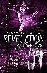 Revelation of blue Eyes (Revelation of Eyes 1)