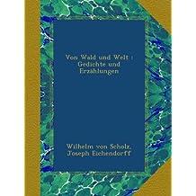 Von Wald und Welt : Gedichte und Erzählungen