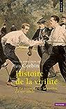 Histoire de la virilité, tome 2 : Le triomphe de la virilité par Corbin