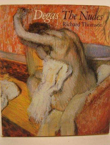 Degas: The Nudes por Richard Thomson
