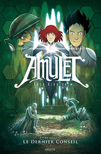 Amulet (4) : Le dernier conseil