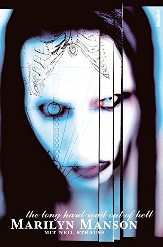 Marilyn Manson - The Long Hard Road Out Of Hell (Aus dem Leben eines Antichristen)