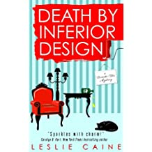 Death by Inferior Design (A Domestic Bliss Mystery series Book 1) (English Edition)