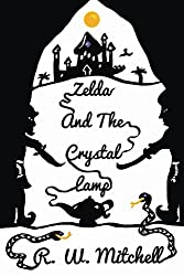 Zelda and the Crystal Lamp (The Crystal Adventures Book 2)