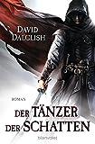 Der Tänzer der Schatten (Wächter-Serie, Band 1)