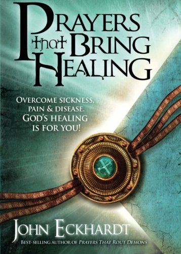 Prayers That Bring Healing Overcome Sickness Pain And Disease God S Healing Is For You Prayers For Spiritual