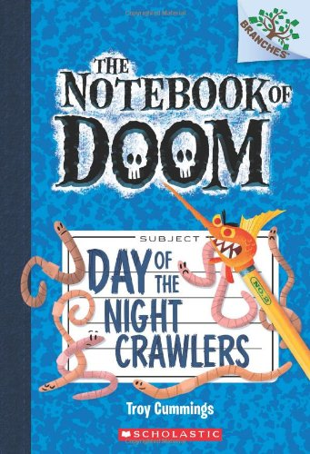 The Notebook Of Doom 2. Day Of The Night Crawlers (Notebook of Doom. Scholastic Branches)