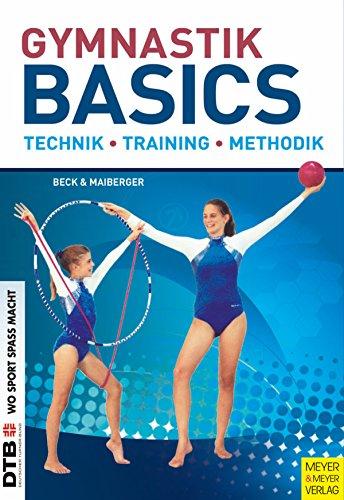 Gymnastik Basics: Technik - Training - Methodik (German Edition) por Petra Beck
