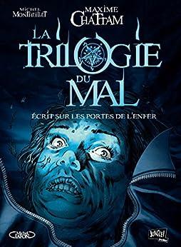 La trilogie du mal (2) : Ecrit sur les portes de l'enfer