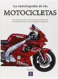 La Enciclopedia De Las Motocicletas (ENCICLOPEDIAS BÁSICAS DEL TRANSPORTE)