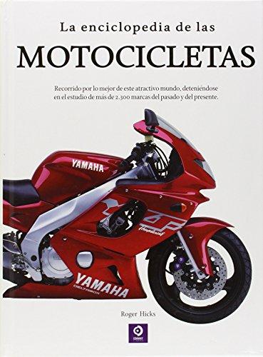 La Enciclopedia De Las Motocicletas (ENCICLOPEDIAS BÁSICAS DEL TRANSPORTE) por ROY BACON