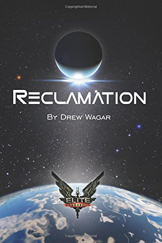 Elite: Reclamation: Volume 1 (Elite: Dangerous)