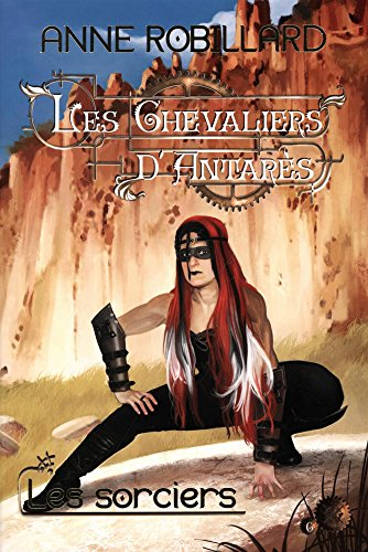 les-chevaliers-dantares-06-les-sorciers-french