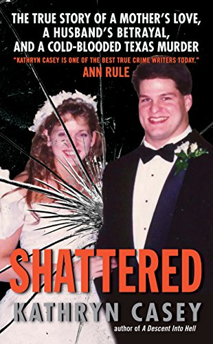 Shattered: The True Story of a Mother's Love, a Husband's Betrayal, and a Cold-Blooded Texas Murder (English Edition) (Red Football Flag)