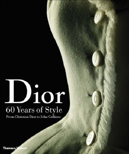 dior-60-years-of-style-from-christian-dior-to-john-galliano-by-farid-chenoune-2007-11-12