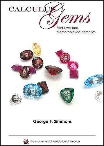 Calculus Gems Hardback: Brief Lives and Memorable Mathematics (Spectrum) por Simmons