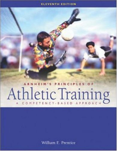 Arnheim's Principles of Athletic Training: A Competency-Based Approach with Dynamic Human 2.0 CD-ROM & PowerWeb OLC Bind-in Passcard: With Dynamic Human 2.0 CD-ROM and PowerWeb OLC Bind-In Passcard por William E. Prentice