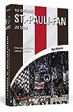 111 Gründe, St.-Pauli-Fan zu sein: Eine Liebeserklärung unterm Totenkopf
