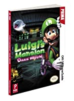Luigi's Mansion - Dark Moon: Prima Official Game Guide de Nick von Esmarch