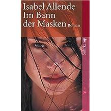 Im Bann der Masken: Roman (suhrkamp taschenbuch)