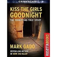 Kiss The Girls Goodnight (Crimescape Book 13) (English Edition)