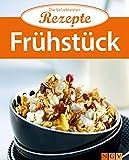 Frühstück: Die beliebtesten Rezepte
