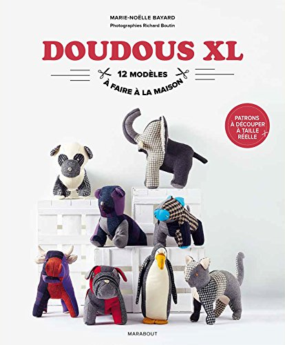 Doudous XL par Marie-Noëlle Bayard