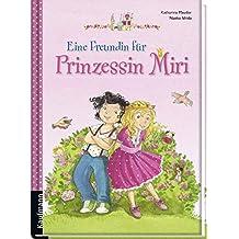 Eine Freundin für Prinzessin Miri