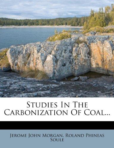 Studies In The Carbonization Of Coal...