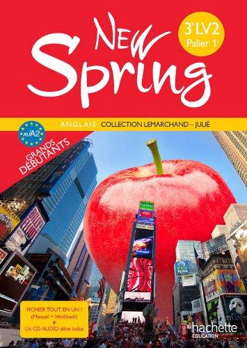New Spring - Anglais 3e LV2 (palier 1) - Fichier tout en un - Edition 2011