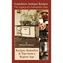 Grandma's Antique Recipes (English Edition)
