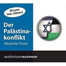 Der Palästinakonflikt: Wissen was stimmt