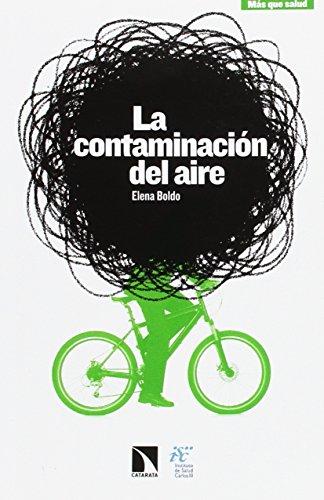 La contaminación del aire por Elena Boldo Pascua