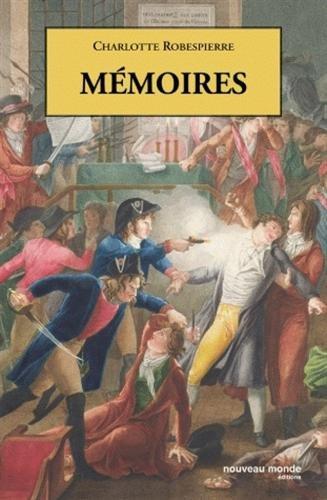 Mémoires par Charlotte Robespierre