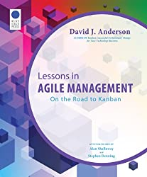 Lessons in Agile Management: On the Road to Kanban (English Edition)