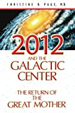 Image de 2012 and the Galactic Center: The Return of the Great Mother