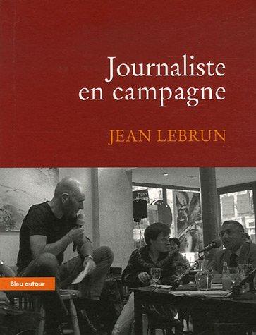 Journaliste en campagne