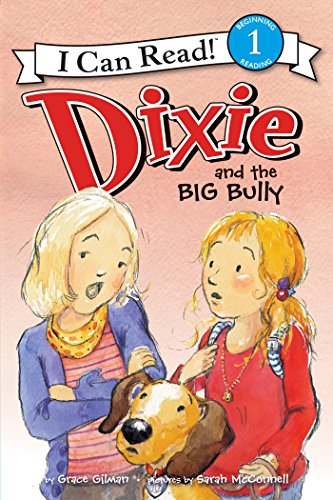 dixie-and-the-big-bully-i-can-read-level-1
