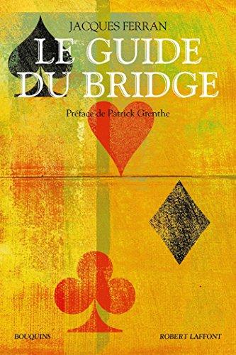 Le Guide du bridge (Bouquins) par Jacques FERRAN
