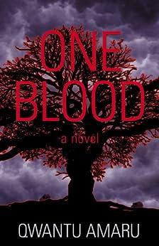 One Blood by [Amaru, Qwantu]