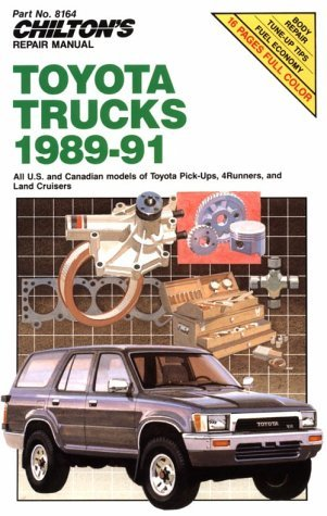 Chilton's Repair Manual: Covers All U.S and Canadian Models of Toyota Pick-Ups Toyota 4-Runners, and Toyota Land Cruisers (1989-1991) by Chilton (January 19,1991)