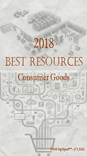 2018 Best Resources for Consumer Goods (English Edition)