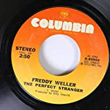 Freddy Weller 45 RPM The Perfect Stranger / Betty Ann And Shirley Cole