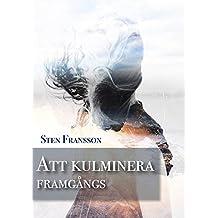 Att kulminera framgångs (Swedish Edition)