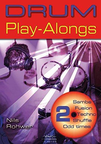 DRUM Play-Alongs 2: Samba, Fusion, Techno, Shuffle, Odd times