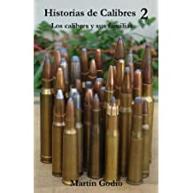 Historias de Calibres 2: Los calibres y sus familias