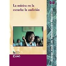 La Música En La Escuela: La Audición: 022 (Editorial Popular)